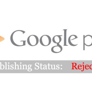 Google Play App Rejection: Violation of Inappropriate Ads Policy