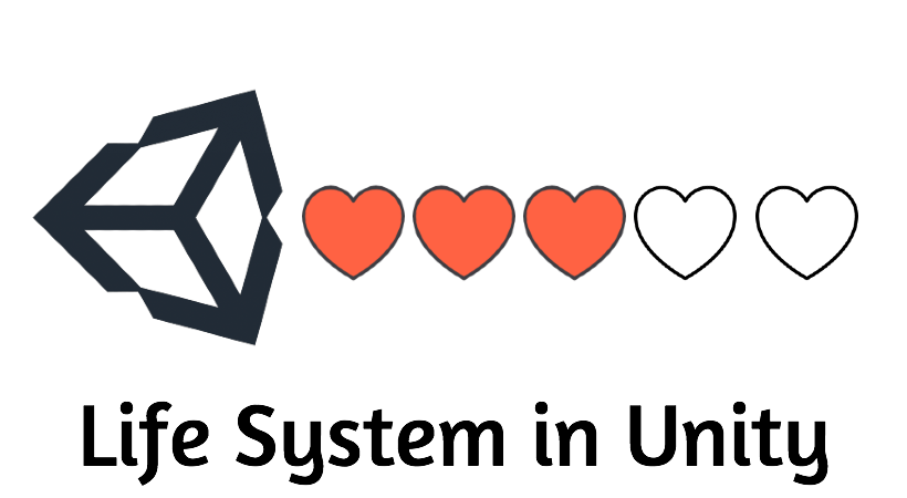 Life System in Unity