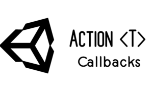 Action Callback in Unity