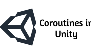 Coroutines in Unity: Part 3 – Usage