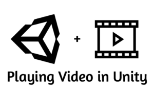 Playing Video in Unity