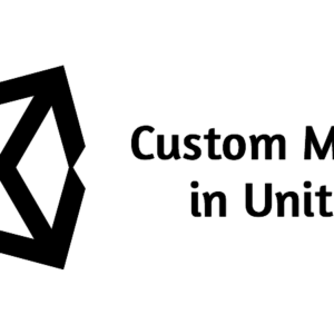 Custom Menu In Unity